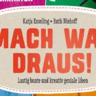 mach-was-draus