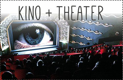 Kinos, Theater, Kulturstätten