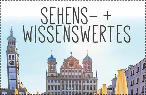 Sehenswürdigkeiten in Augsburg und anderen Städten, Stadtführungen u.v.m.